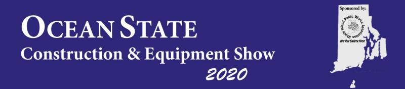2020 Ocean State Construction and Equipment Show